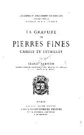 La gravure en pierres fines: camées et intailles