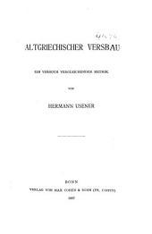 Altgriechischer Versbau: ein Versuch vergleichender Metrik