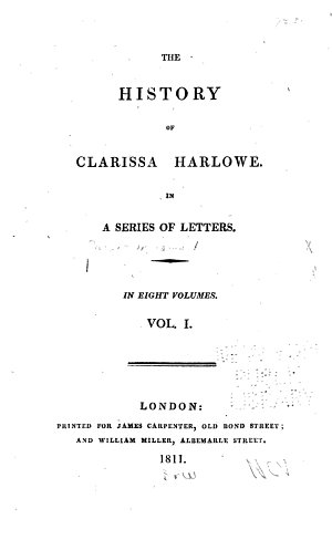 The history of Clarissa Harlowe  in a series of letters