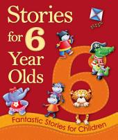 Stories for 6 Year Olds: Young Story Time