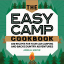 The Easy Camp Cookbook