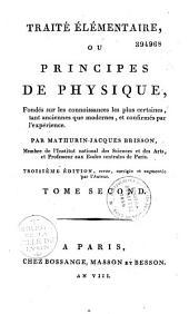 Traité élémentaire ou principes de physique