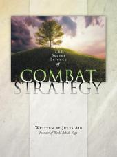 The Secret Science of Combat Strategy