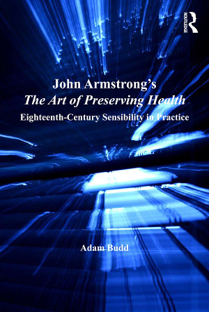John Armstrong s The Art of Preserving Health PDF