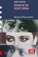 Women in the Silent Cinema