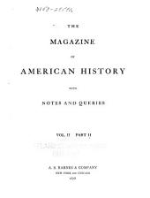The Magazine of American History with Notes and Queries: Volume 2, Issue 2