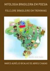 Mitologia Brasileira Em Poesia