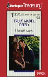 Truly, Madly, Deeply: A Single Dad Romance