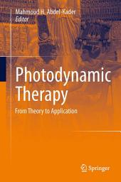 Photodynamic Therapy: From Theory to Application