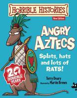 Horrible Histories  Angry Aztecs PDF