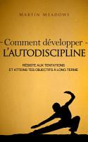 Comment d  velopper l autodiscipline PDF