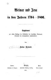 Weimar und Jena in den Jahren 1794-1806: Supplement zur ersten Auflage der Geschichte der deutschen National-Literatur im neunzehnten Jahrhundert