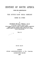 History of South Africa Under the Administration of the Dutch East India Company 1652 to 1795