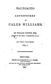 Adventures of Caleb Williams: Volume 1