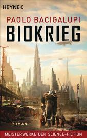 Biokrieg: Roman