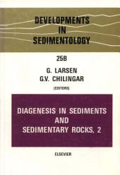 Diagenesis in Sediments and Sedimentary Rocks: Volume 2