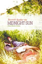 Secrets Under The Midnight Sun Book PDF