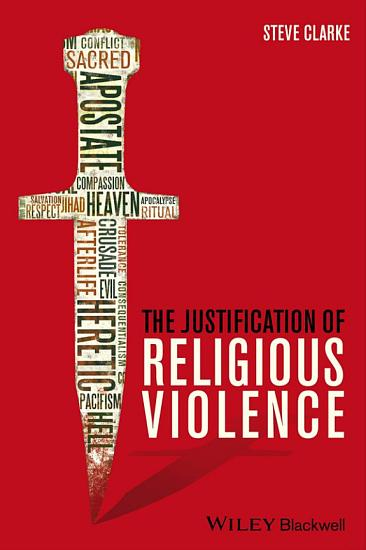 The Justification of Religious Violence PDF
