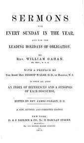 Sermons for Every Sunday in the Year and for the Leading Holidays of Obligation