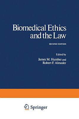 Biomedical Ethics and the Law PDF