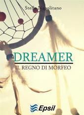 Dreamer - Il regno di Morfeo