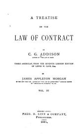 A Treatise on the Law of Contracts: Volume 3