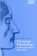 Victorian Psychology and British Culture, 1850-1880