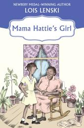 Mama Hattie's Girl