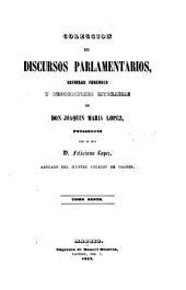 Coleccion de discursos parlamentarios, defenses y producciones literarias: Volumen 6