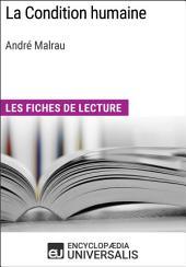La Condition humaine d'André Malraux: Les Fiches de lecture d'Universalis