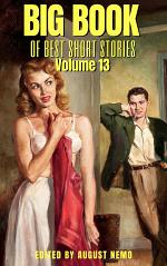 Big Book of Best Short Stories: Volume 13