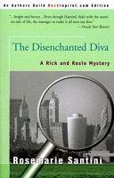 The Disenchanted Diva