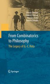 From Combinatorics to Philosophy: The Legacy of G.-C. Rota