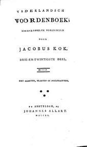 Vaderlandsch woordenboek. 35 deelen [and] Byvoegzels 1-3