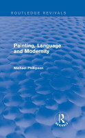 Routledge Revivals  Painting  Language and Modernity  1985  PDF