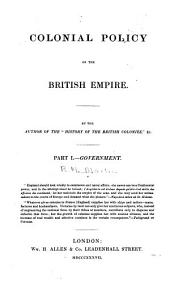 Colonial Policy of the British Empire: Government, Part 1