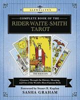 Llewellyn s Complete Book of the Rider Waite Smith Tarot PDF