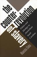 The Counterrevolution of Slavery PDF