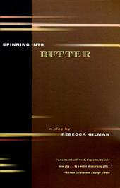 Spinning into Butter: A Play