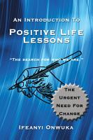 An Introduction to Positive Life Lessons PDF