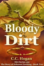 Bloody Dirt: The Story of Johnson Farthing, Book Two