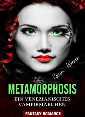 Metamorphosis - Ein venezianisches Vampirmärchen