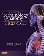 Medical Terminology and Anatomy for ICD-10 Coding - E-Book