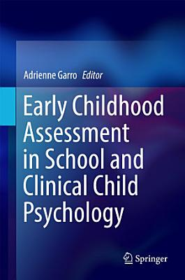 Early Childhood Assessment in School and Clinical Child Psychology