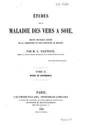 Etudes sur la maladie des vers à soie: 2.: Notes et documents, Volume2