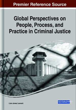Global Perspectives on People  Process  and Practice in Criminal Justice PDF