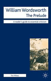 William Wordsworth - The Prelude