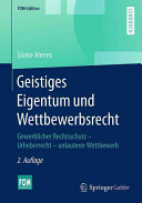 Geistiges Eigentum und Wettbewerbsrecht PDF