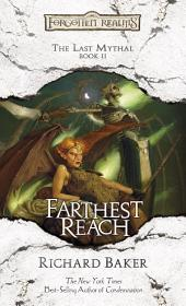 Farthest Reach: The Last Mythal, Book 2