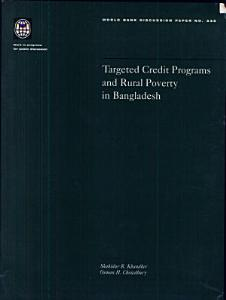 Targeted Credit Programs and Rural Poverty in Bangladesh Book